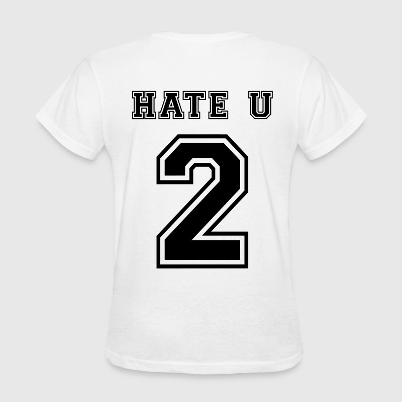 Hate u 2 Women's T-Shirts - Women's T-Shirt