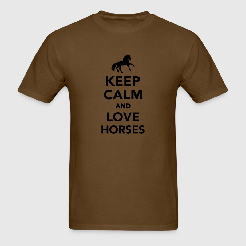 Keep calm and love horses T-Shirts - Men's T-Shirt