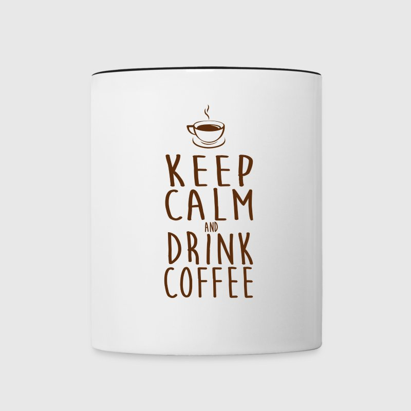 Keep Calm And Drink Coffee Clothing Apparel Shirts Bottles & Mugs - Contrast Coffee Mug