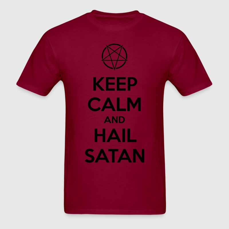 Keep calm and hail Satan V.1 T-Shirts - Men's T-Shirt