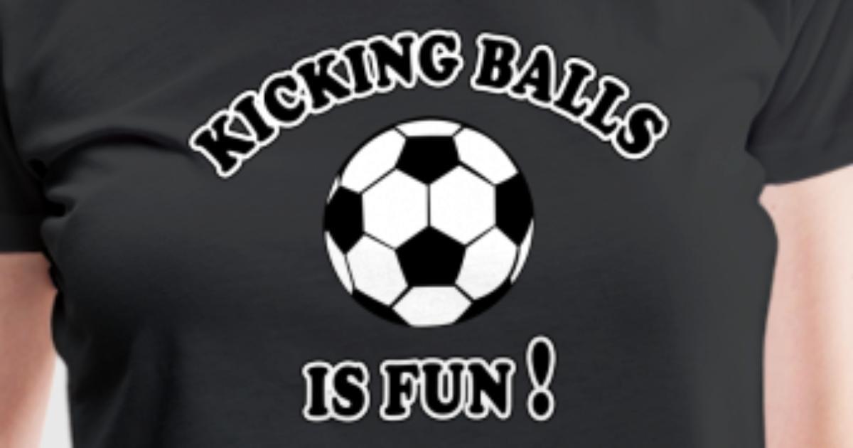 Dame Girls Soccer Kicking bolde er sjov t-shirt Spreadshirt-4733