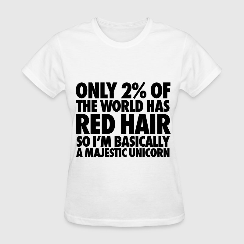 Only 2% Of The World Has Red Hair Women's T-Shirts - Women's T-Shirt