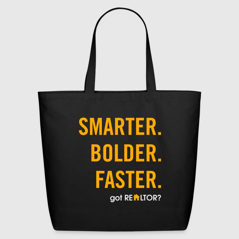 SMARTER.BOLDER.FASTER. | got REALTOR? Bags & backpacks - Eco-Friendly Cotton Tote