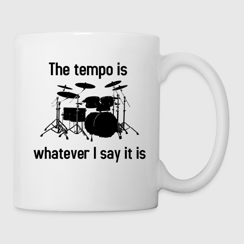 The tempo is whatever I say it is - Coffee/Tea Mug