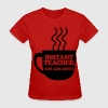 Instant Teacher Just Add Coffee Women's T-Shirts - Women's T-Shirt