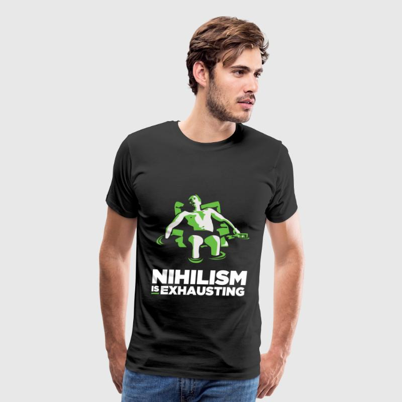 Nihilism is Exhausting - Men's Premium T-Shirt