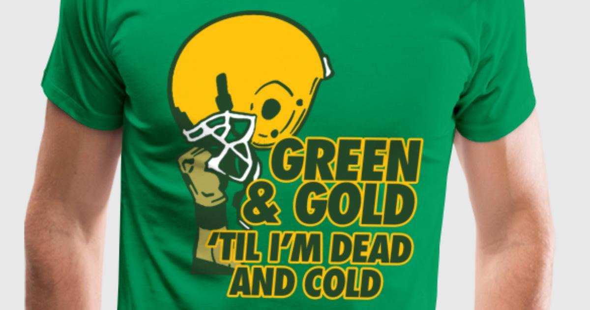 Green Amp Gold T Shirt Spreadshirt