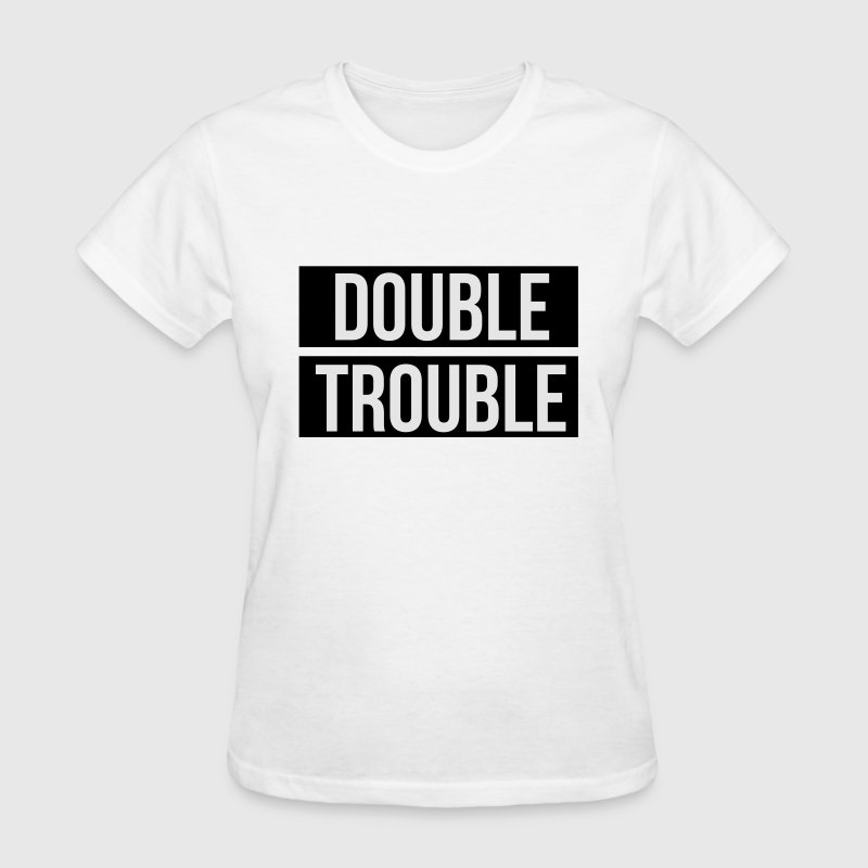 Double trouble Women's T-Shirts - Women's T-Shirt