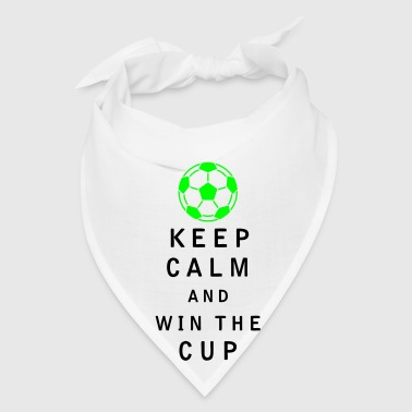 Keep Calm and Win the Cup - Bandana
