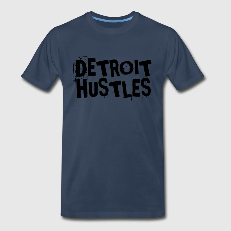 Detroit Hustles Harder T-Shirts - Men's Premium T-Shirt