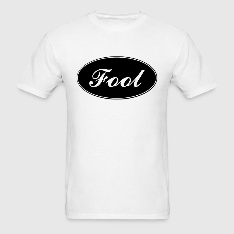 Fool T-Shirts - Men's T-Shirt