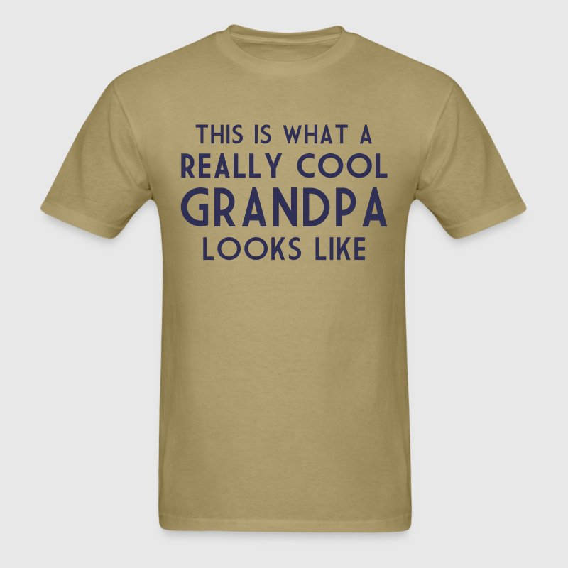 This is What a Really Cool Grandpa Looks Like T-Shirt | Spreadshirt