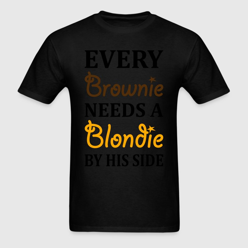 Every Brownie Needs A Blondie By His Side T-Shirts - Men's T-Shirt