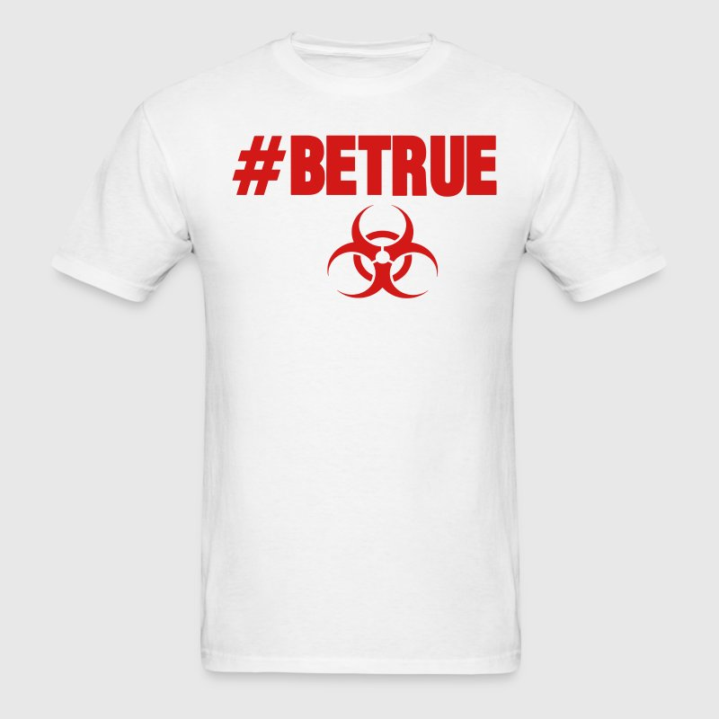 #BETRUE - Men's T-Shirt