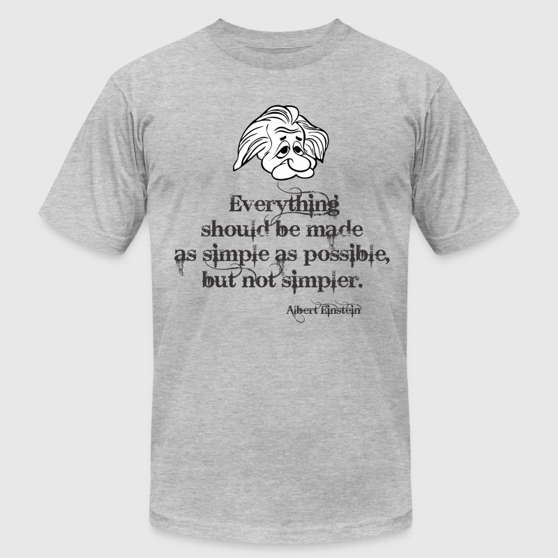 Albert Einstein Quotes T-Shirts - Men's T-Shirt by American Apparel