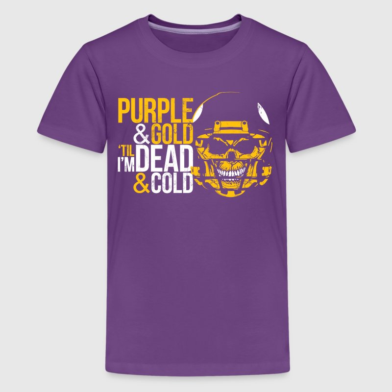 MINNESOTA PURPLE & GOLD TIL I'M DEAD & COLD Kids' Shirts - Kids' Premium T-Shirt