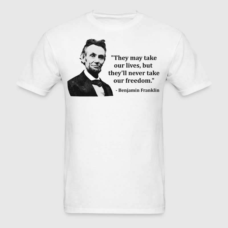 Abraham Lincoln Troll Quote T-Shirts - Men's T-Shirt