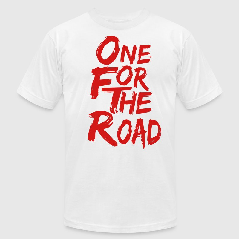 ONE FOR THE ROAD T-Shirts - Men's Fine Jersey T-Shirt