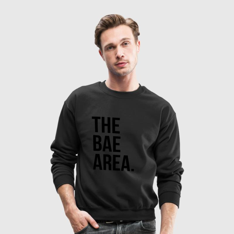 The bae area Long Sleeve Shirts - Crewneck Sweatshirt