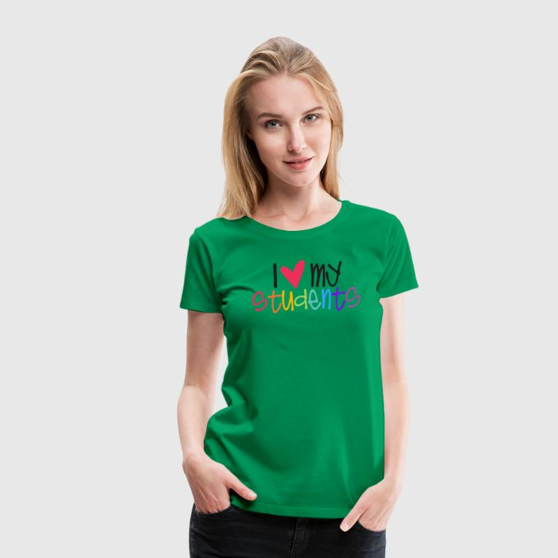 love my students teacher shirt Women's T-Shirts - Women's Premium T-Shirt