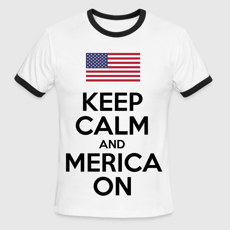 Keep Calm And Merica On - Men's Ringer T-Shirt