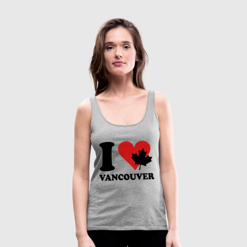 I love vancouver Tanks - Women's Premium Tank Top