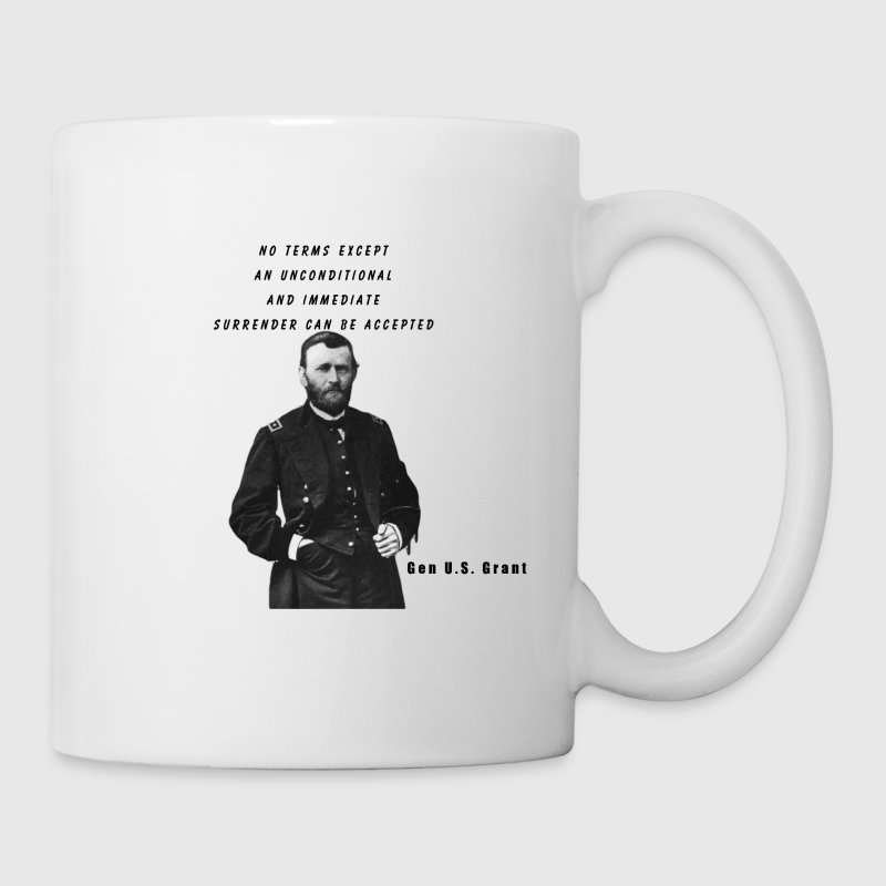 U.S. Grant Quote Coffee Cuo - Coffee/Tea Mug