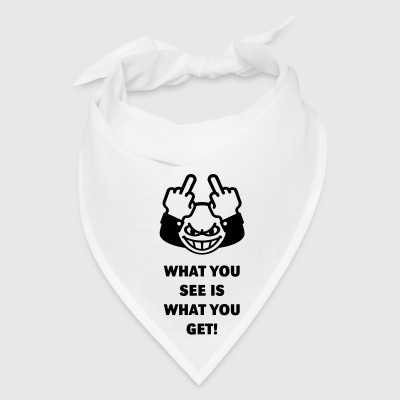 What You See Is What You Get! (Fuck Off, Fuck You) Phone & Tablet Cases - Bandana