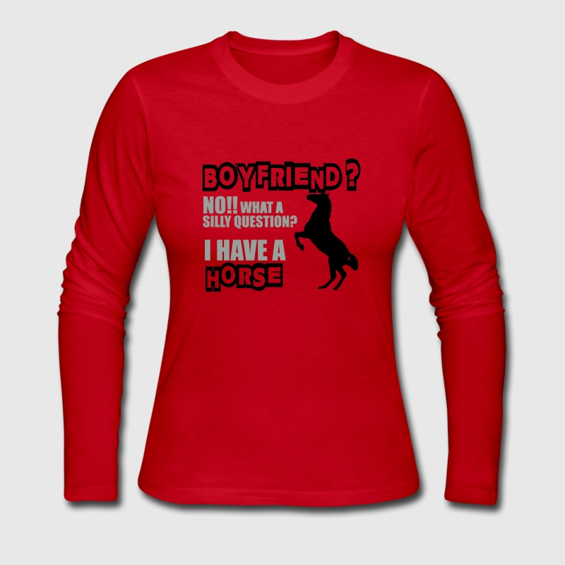 Boyfriend? Horse? Long Sleeve Shirts - Women's Long Sleeve Jersey T-Shirt