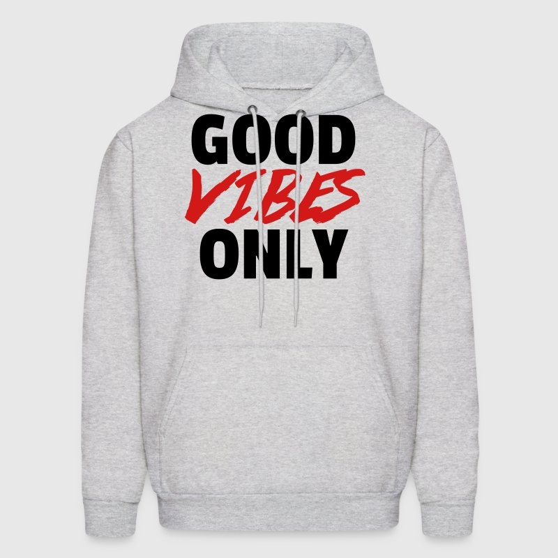 Good Vibes Only  Hoodies - Men's Hoodie