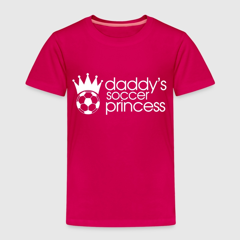 daddys soccer princess Baby & Toddler Shirts - Toddler Premium T-Shirt