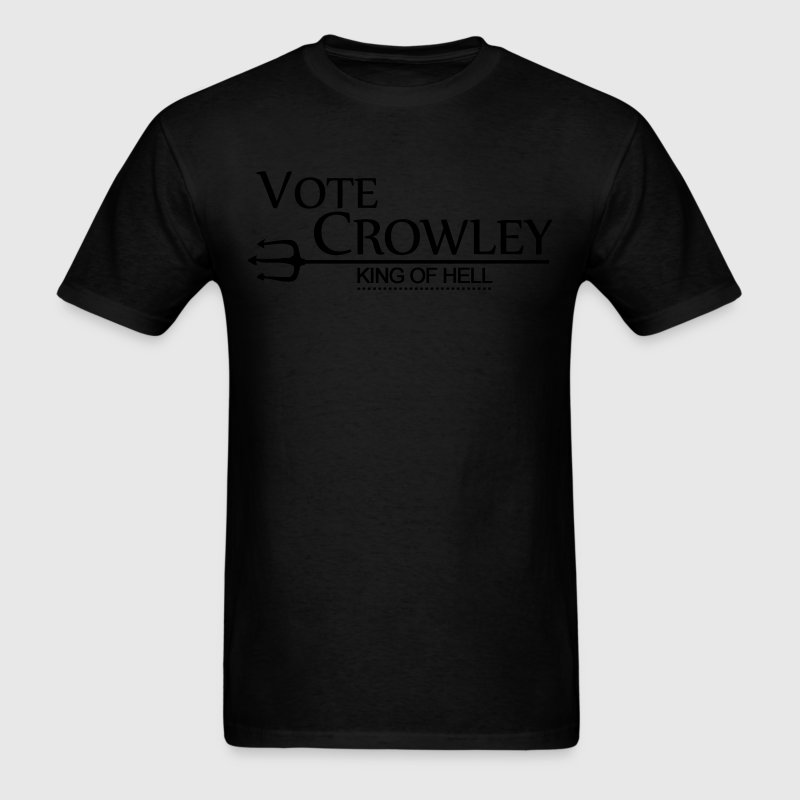 Vote Crowley - King Of Hell T-Shirts - Men's T-Shirt
