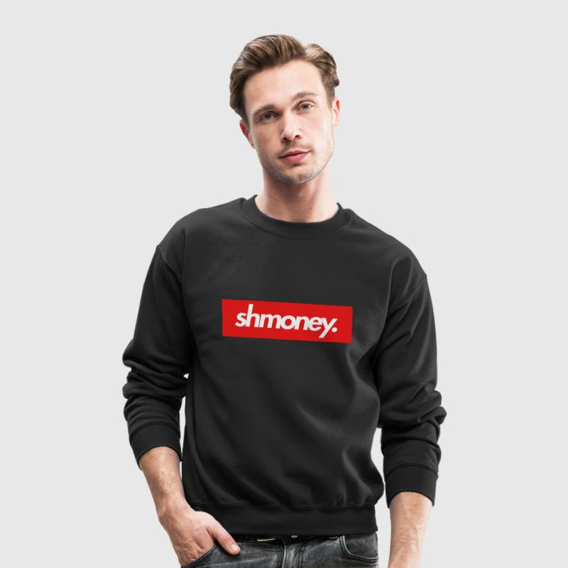 Shmoney Long Sleeve Shirts - Crewneck Sweatshirt