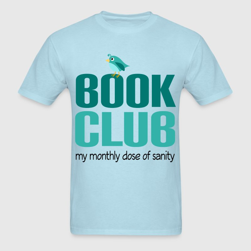 Book Club Funny Humor T-Shirts - Men's T-Shirt
