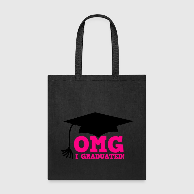 OMG I GRADUATED! with mortar board hat Bags & backpacks - Tote Bag