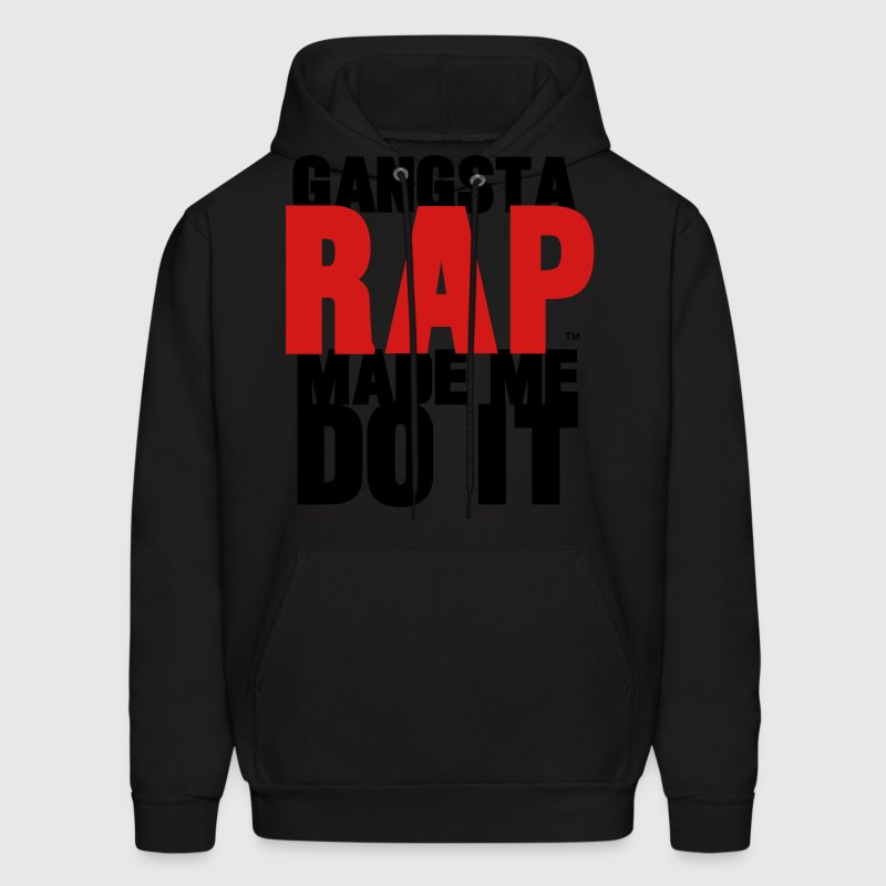 GANGSTA RAP MADE ME DO IT - Men's Hoodie