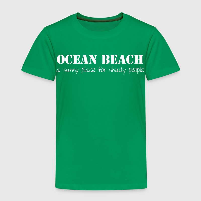 Ocean Beach California OB San Diego T-Shirts Shirt Baby & Toddler Shirts - Toddler Premium T-Shirt