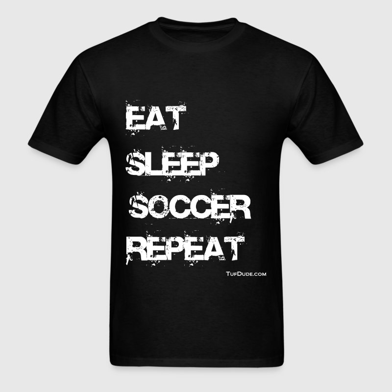 Eat Sleep Soccer Repeat wb TD  T-Shirts - Men's T-Shirt