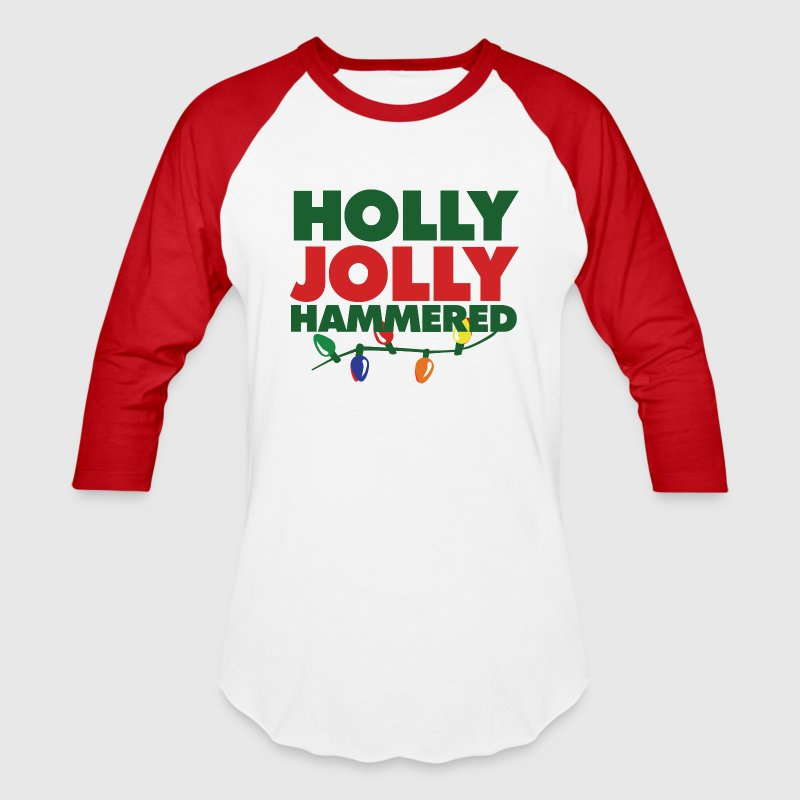 Holly Jolly Hammered - Baseball T-Shirt