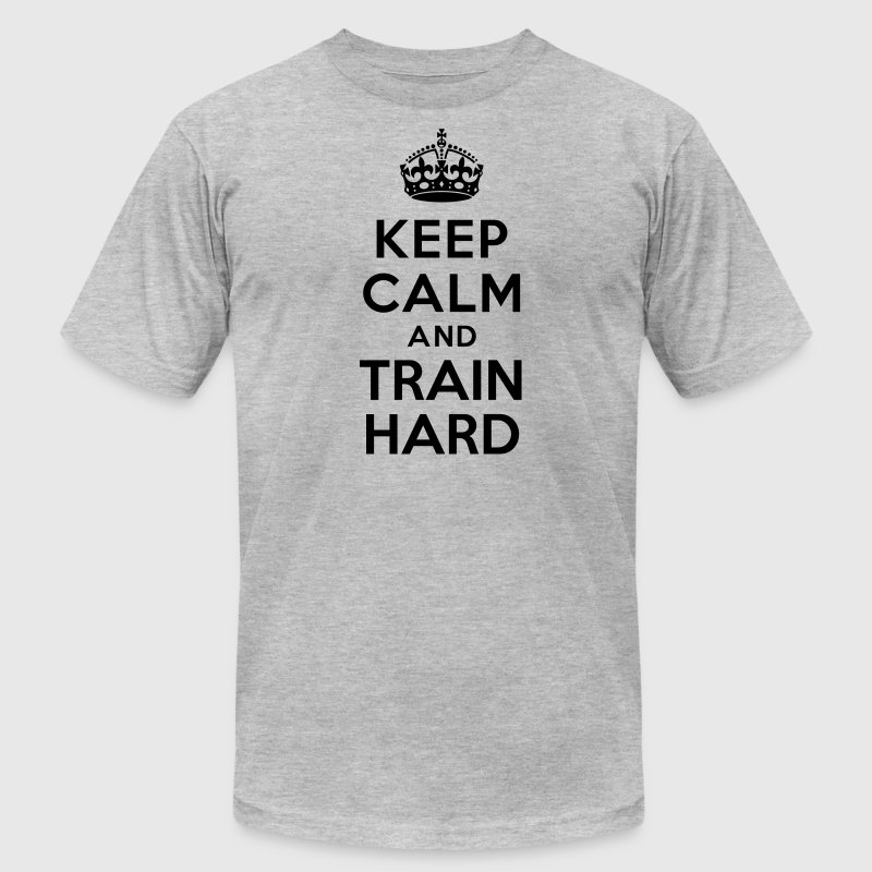 Keep calm and Train Hard T-Shirts - Men's T-Shirt by American Apparel