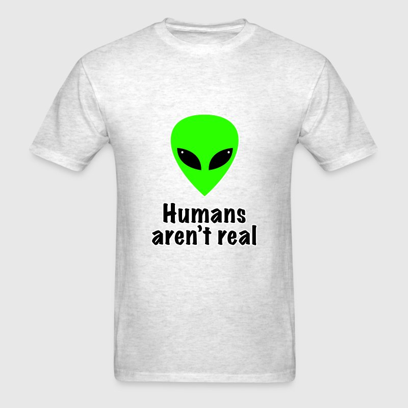 Humans aren't real - Men's T-Shirt