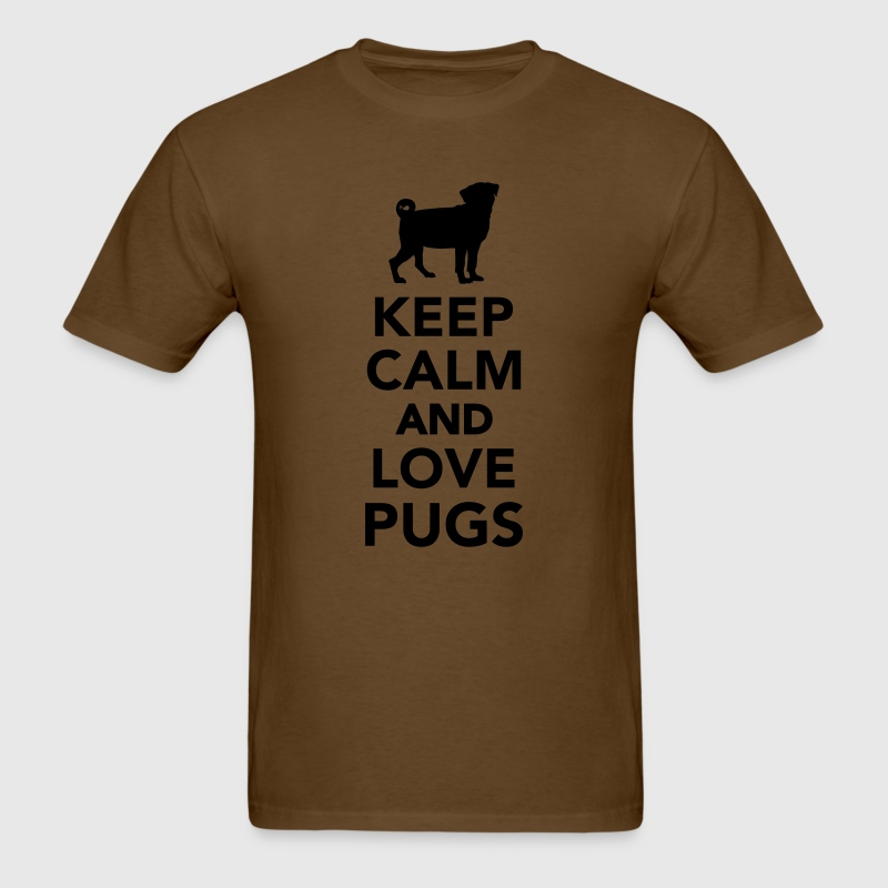 Keep calm and love Pugs T-Shirts - Men's T-Shirt