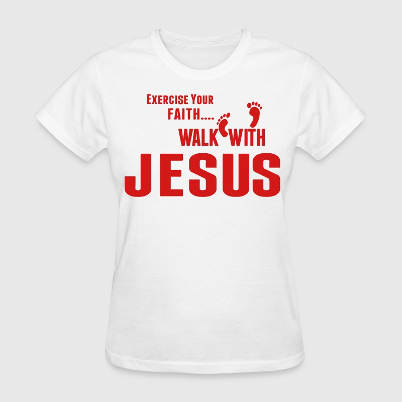 Exercise Your Faith Walk With JESUS - Women's T-Shirt