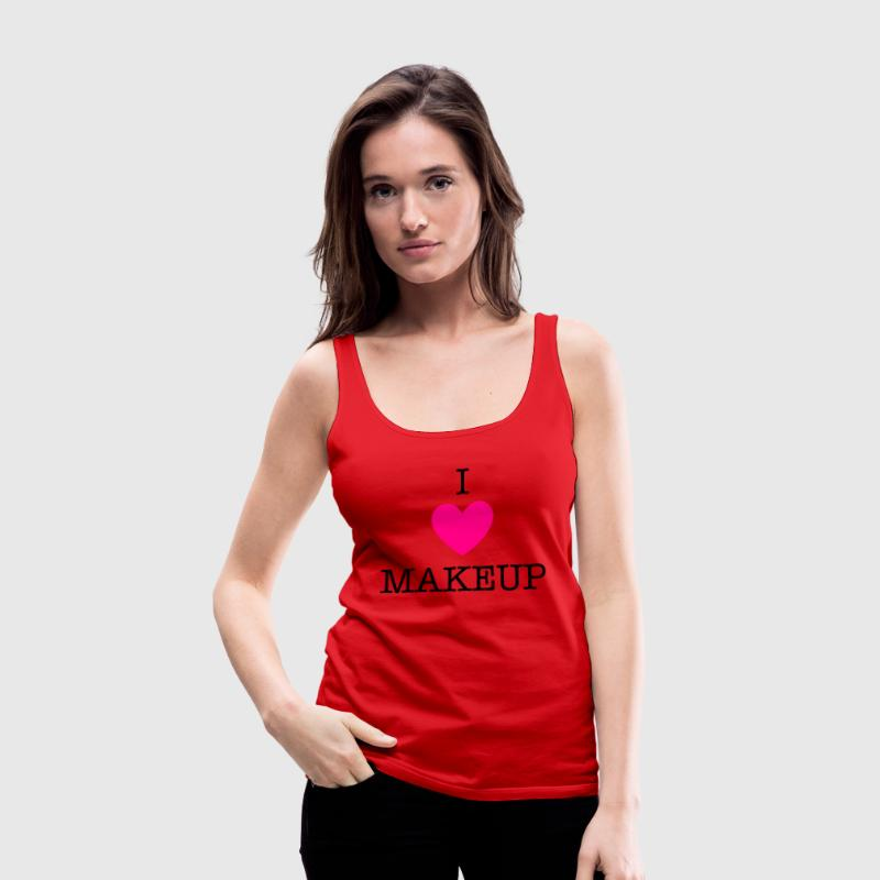 I love Makeup - Women's Premium Tank Top