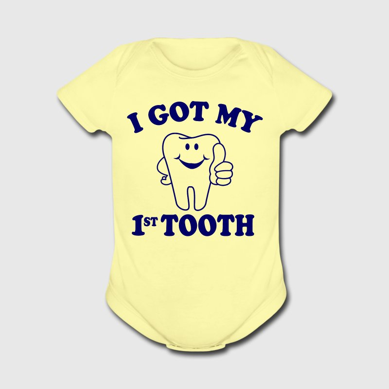 I Got My First Tooth Baby & Toddler Shirts - Short Sleeve Baby Bodysuit