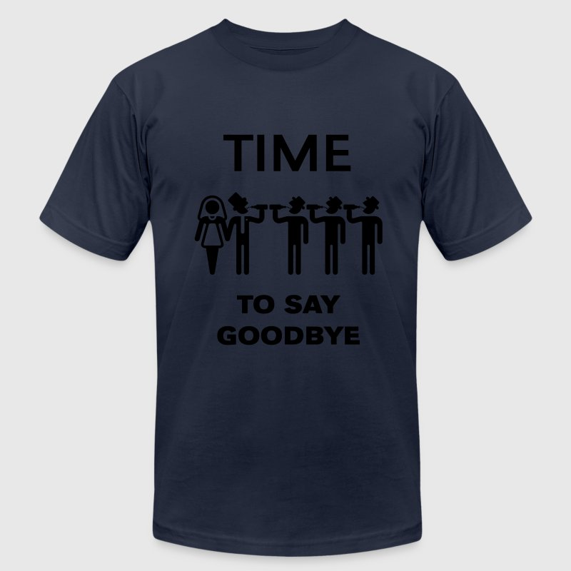 Time To Say Goodbye (Drinking Team Groom) T-Shirts - Men's T-Shirt by American Apparel