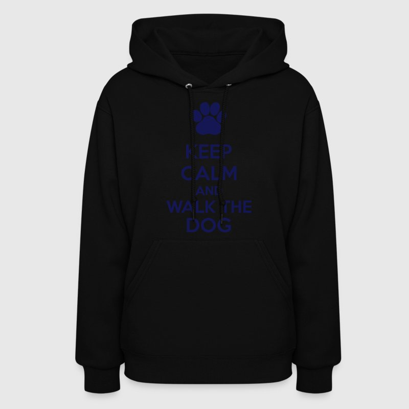 Keep Calm And Walk The Dog Hoodies - Women's Hoodie