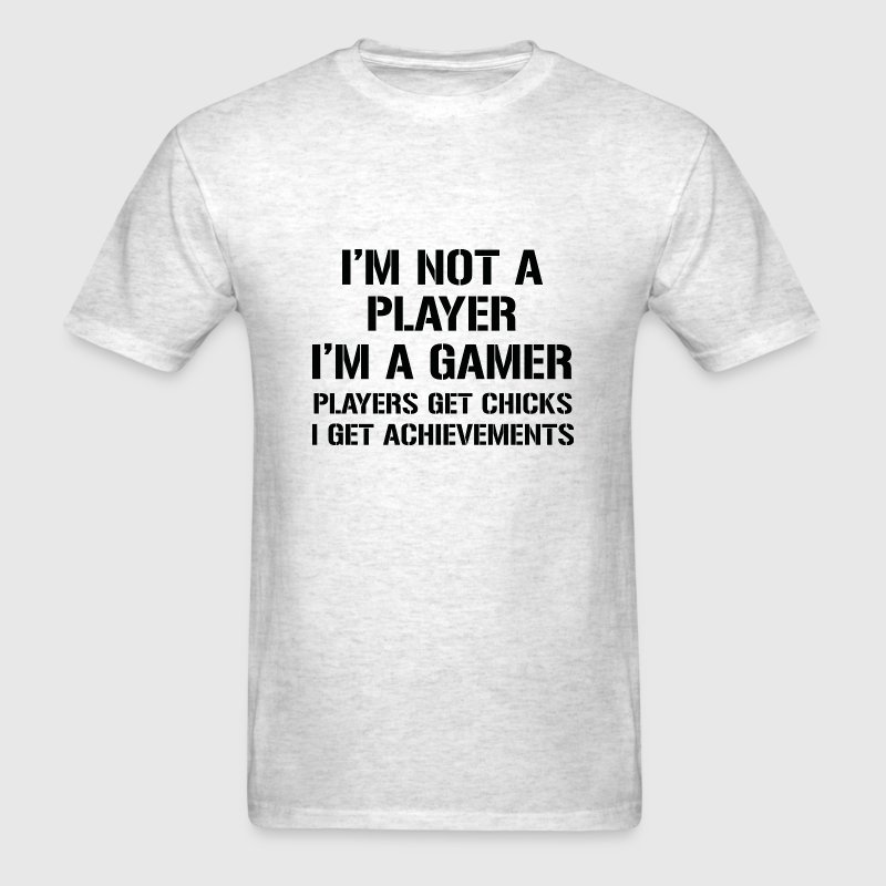 I'm Not A Player I'm A Gamer - Men's T-Shirt