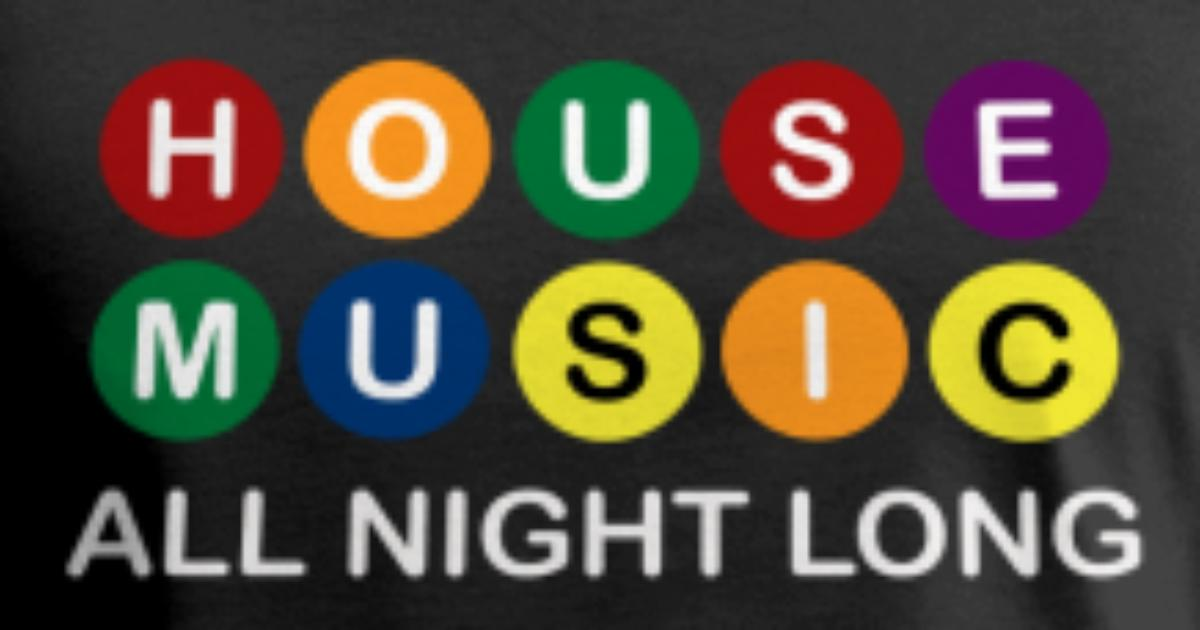House music all night long tank top spreadshirt for House music all night long