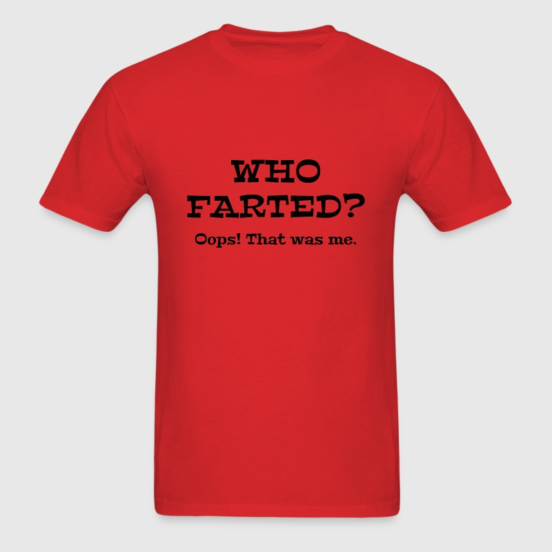 Who Farted? - Men's T-Shirt